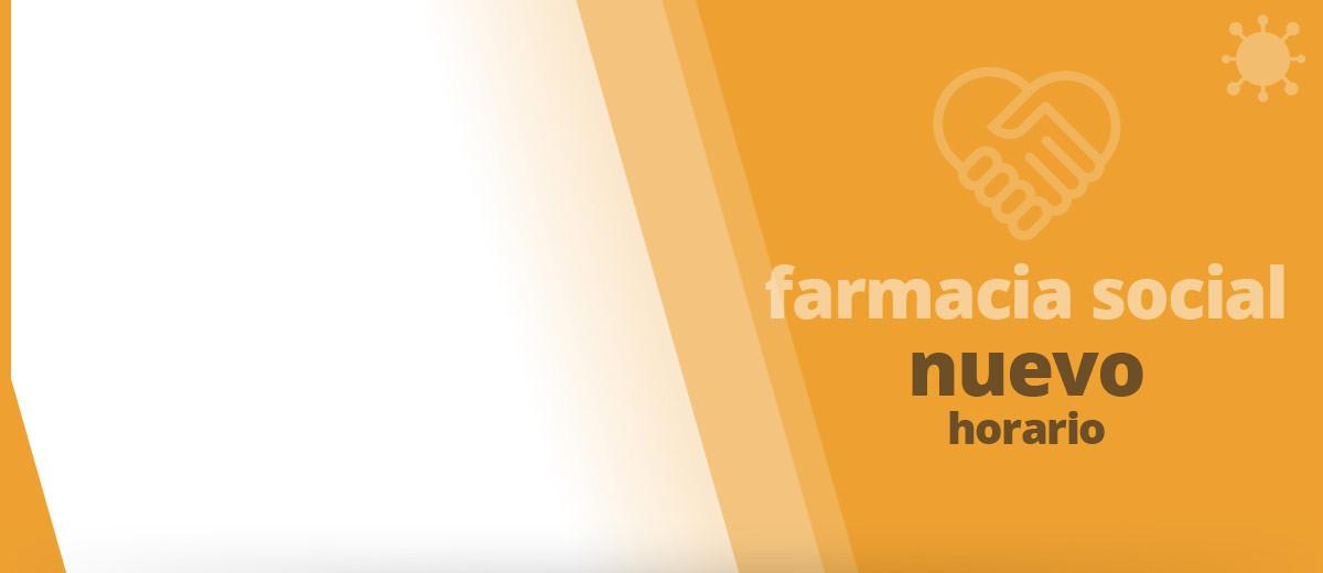 FARMACIA SOCIAL: NUEVO HORARIO